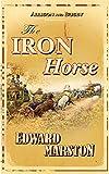 The Iron Horse (Detective Inspector Robert Colbeck)