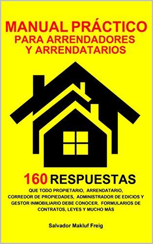 [EPUB] Manual práctico para arrendadores y arrendatarios: todo lo que necesita saber sobre inmuebles