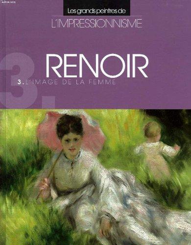 RENOIR, L'IMAGE DE LA FEMME