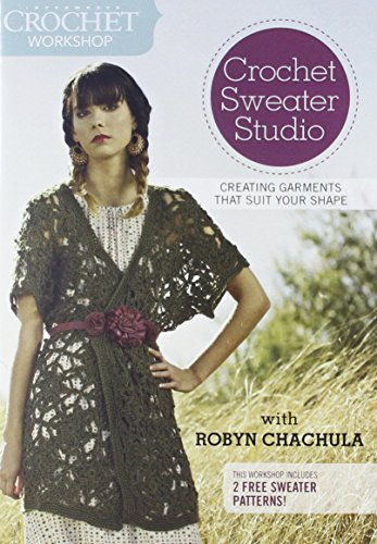 Preisvergleich Produktbild Interweave Crochet Workshop - Crochet Sweater Studio: Designing Garments That Suit Your Shape