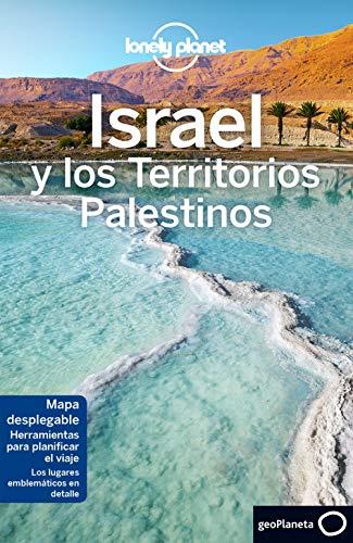 Israel y los territorios palestinos 4 (Guías de País Lonely Planet) por Daniel Robinson