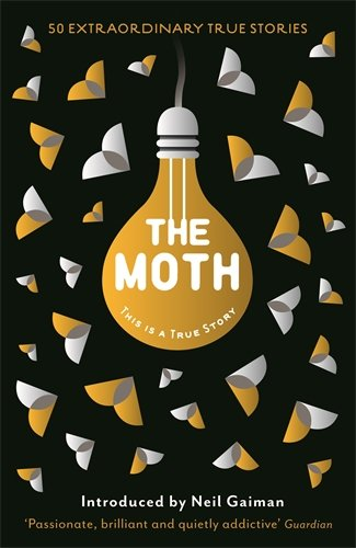 the-moth-this-is-a-true-story