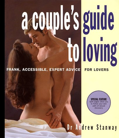 Couples Guide to Loving by Andrew Stanway (1998-08-02)