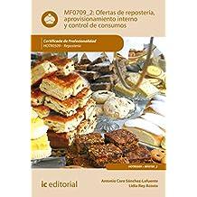 Ofertas de repostería, aprovisionamiento interno y control de consumos. HOTR0509
