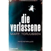 Die Verlassene: Psychothriller (German Edition)