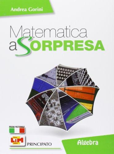 Matematica a sorpresa: Algebra e Geometria 3