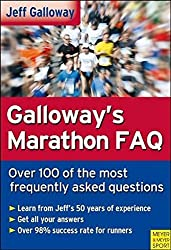 Galloway's Marathon FAQ: Over 100 of the Most Frequently Asked Questions by Jeff Galloway (2009-04-01)
