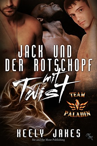 Jack und der Rotschopf mit Twist (Team Paladin 3) - Dallas Design