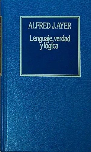 Lenguaje, Verdad y Lógica (Historia del Pensamiento)
