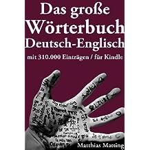 Das große Wörterbuch Deutsch-Englisch mit 310.000 Einträgen (Große Wörterbücher 5)