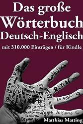 Das große Wörterbuch Deutsch-Englisch mit 310.000 Einträgen (Große Wörterbücher 5) (German Edition)