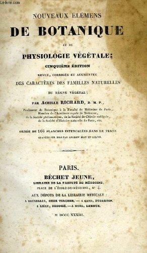 Nouveaux elements de botanique et de physiologie vegetale par D.M.P. RICHARD ACHILLE