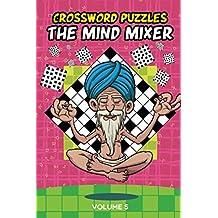 Crossword Puzzles: The Mind Mixer Volume 5