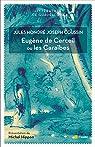 Eugène de Cerceil ou les Caraïbes par Coussin