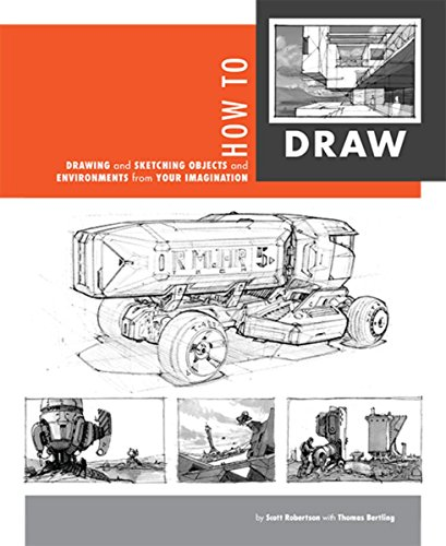 How to Draw: Drawing and Sketching Objects and Environments por Scott Robertson
