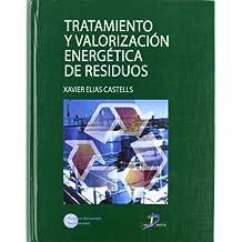 Tratamiento y valorización energética de residuos