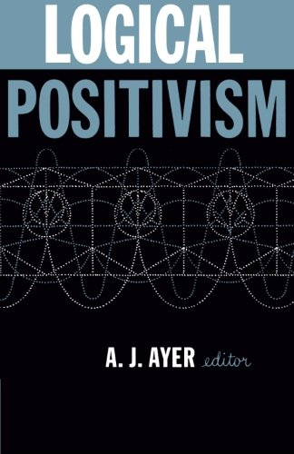 Logical Positivism (The Library of Philosophical Movements) por A. J. Ayer