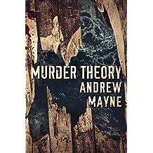Murder Theory (The Naturalist Book 3)