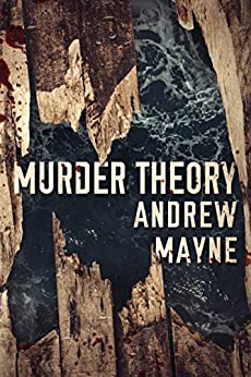 Murder Theory (the Naturalist Book 3) por Andrew Mayne