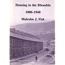 Housing in the Rhondda 1800-1940