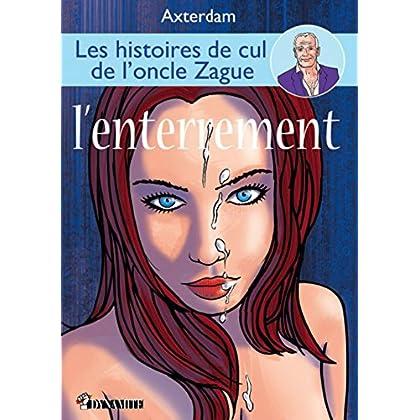 Les Histoires de cul de l'oncle Zague - tome 3
