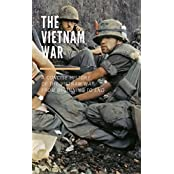 The Vietnam War: A Concise History of the Vietnam War From Beginning To End (English Edition)