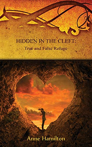 Hidden in the Cleft: True and False Refuge: Strategies for the Threshold #4 -