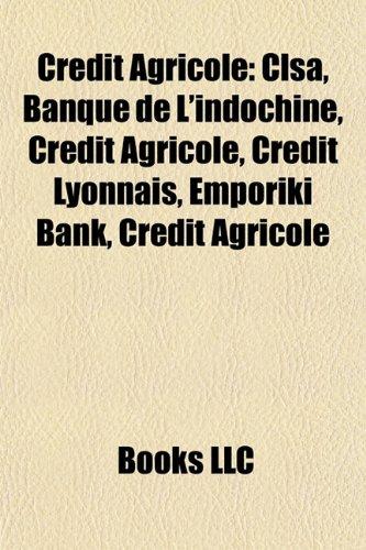 crdit-agricole-clsa-banque-de-lindochine-crdit-agricole-crdit-lyonnais-emporiki-bank-crdit-agricole
