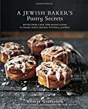 A Jewish Baker's Pastry Secrets: Recipes from a New York Baking Legend for Strudel, Stollen, Danishes, Puff Pastry, and More by George Greenstein (August 25, 2015) Hardcover