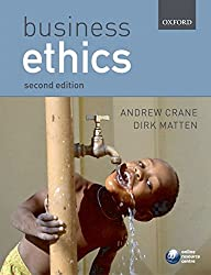 [(Business Ethics : Managing Corporate Citizenship and Sustainability in the Age of Globalization)] [By (author) Andrew Crane ] published on (March, 2007)