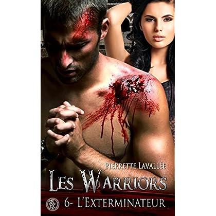 Les Warriors 6 : L'exterminateur