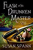 Front cover for the book Flask of the drunken master by Susan Spann