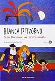 Scarica Libro Sette Robinson su un isola matta (PDF,EPUB,MOBI) Online Italiano Gratis