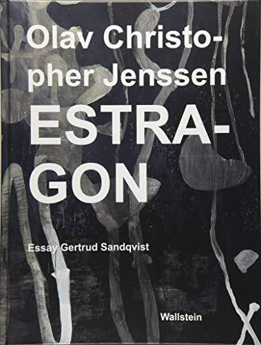 Olav Christopher Jenssen: Estragon