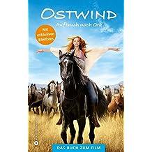 Ostwind - Aufbruch nach Ora: Das Buch zum Film