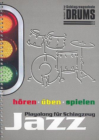 Jazz Playalong (+ 3 CD's): für Schlagzeug