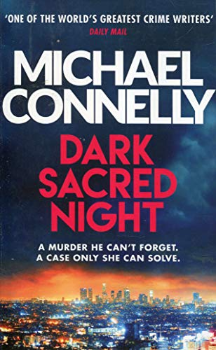 Dark Sacred Night: The Brand New Bosch and Ballard Thriller (Harry Bosch Series, Band 21)