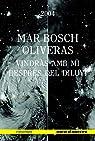 Vindràs Amb Mi Desprès Del Diluvi par Mar Bosch Oliveras