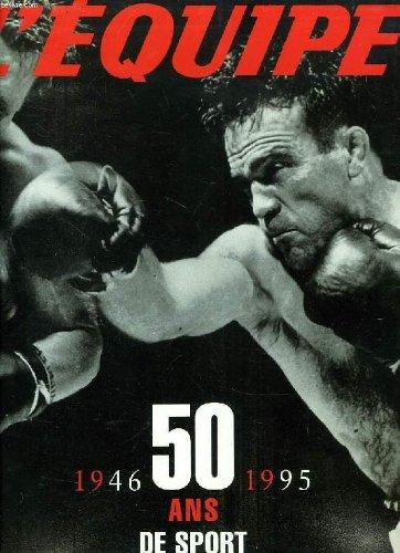50 ans de sport : 1946-1995