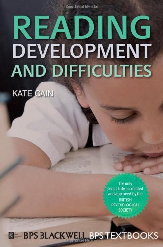 By Kate Cain - Reading Development and Difficulties: An Introduction (BPS Textbooks in Psychology)
