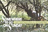 Somewhere to Go on Sunday: A Guide to Natural Treasures in Western New York and Southern Ontario (English Edition)