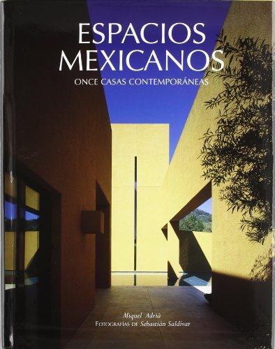 Descargar Libro Libro Espacios Mexicanos: Once casas contemporáneas de Miquel Adrià