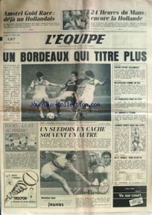 EQUIPE (L') [No 11804] du 23/04/1984 - AMSTEL GOLD RACE - 24 HEURES DU MANS - LA HOLLANDE - BORDEAUX - FOOT - TENNIS - ATHLETISME - CIOFANI - ACCAMBRAY - AUTO - WALDEGAARD - ESCRIME - RUGBY - TENNIS DE TABLE.