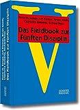 Das Fieldbook zur Fünften Disziplin (Systemisches Management)