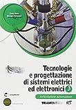 Tecnologie e progettazione di sistemi elettrici ed elettronici. Articolazione automazioni. Per le Scuole superiori. Con espansione online: 3