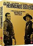 Los Hermanos Sisters [Blu-ray]
