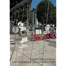 Le référencement des matériaux de construction