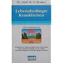 Lebensbedingte Krankheiten. 8. Auflage.