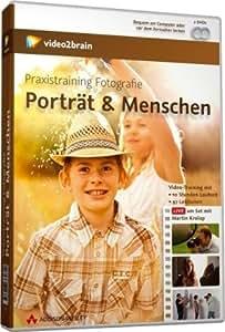 Praxistraining Fotografie: Porträt & Menschen
