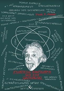 Einstein, Quantenspuk und die Weltformel von [Mischler, Janick P.]